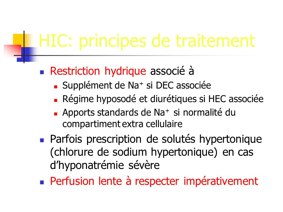 HIC: principes de traitement