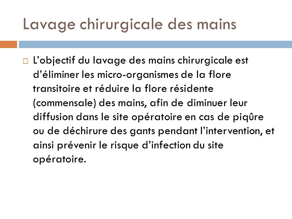 Lavage chirurgicale des mains