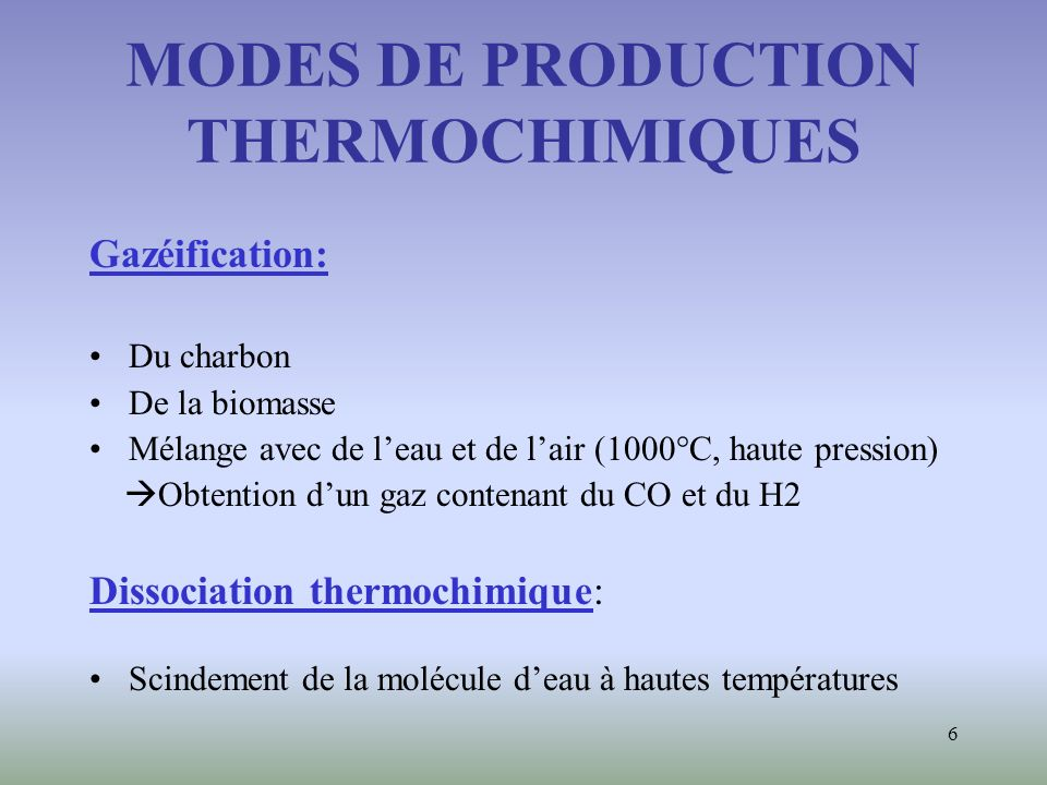 MODES DE PRODUCTION THERMOCHIMIQUES