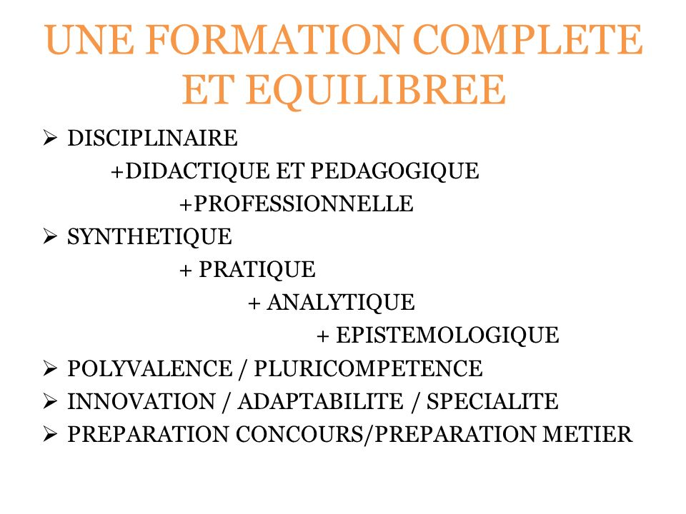 UNE FORMATION COMPLETE ET EQUILIBREE