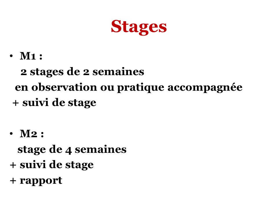 Stages M1 : 2 stages de 2 semaines