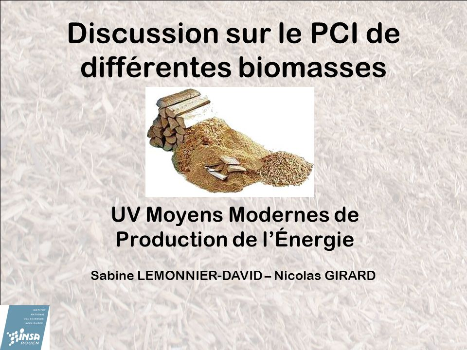 Discussion sur le PCI de différentes biomasses