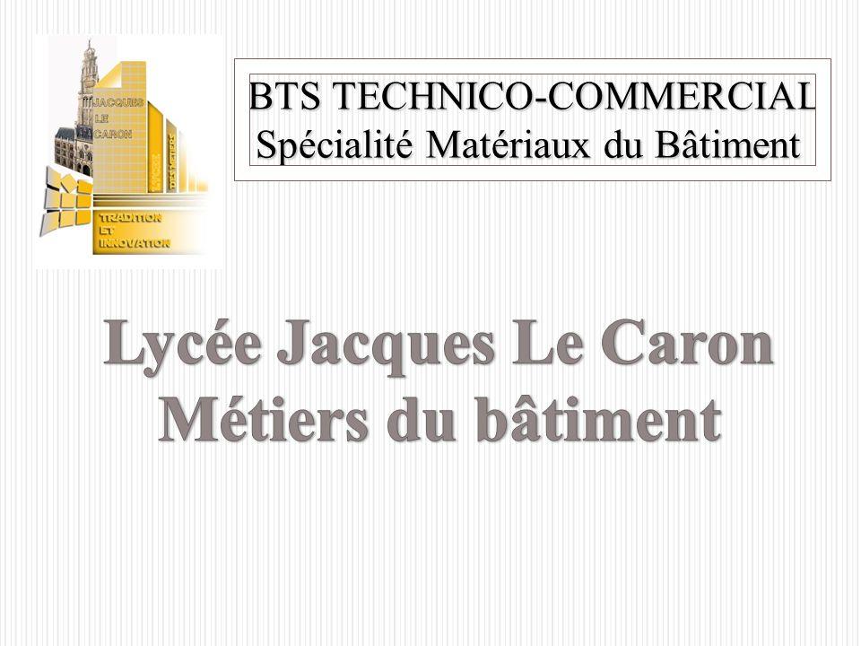 Metier Du Batiment Le Mieux Payé : lyc e jacques le caron m tiers du b timent ppt video online t l charger ~ Medecine-chirurgie-esthetiques.com Avis de Voitures
