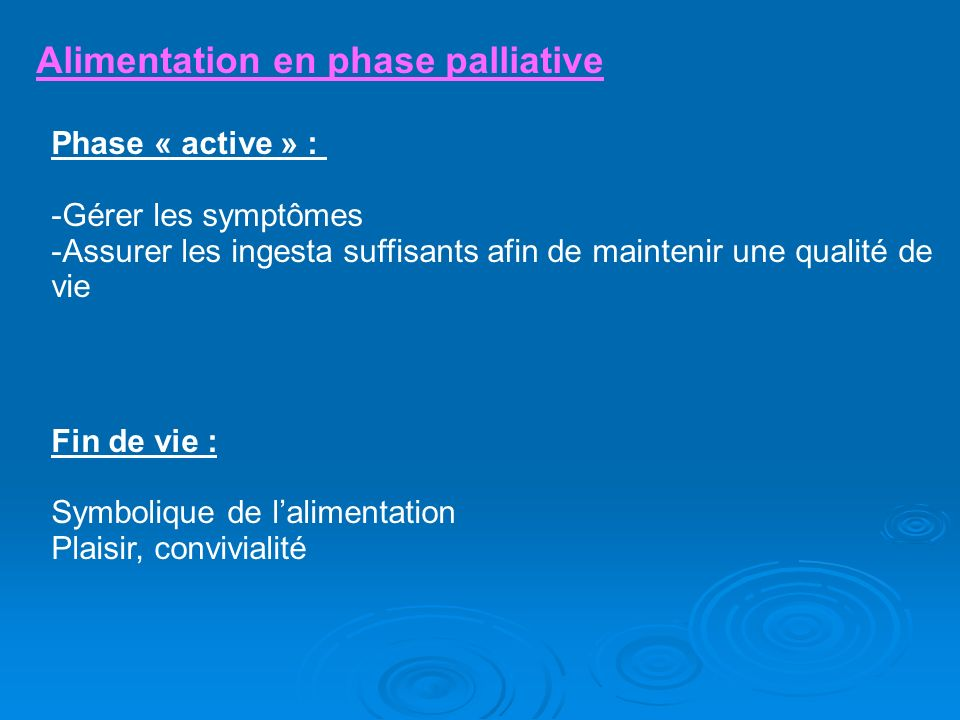 Alimentation en phase palliative