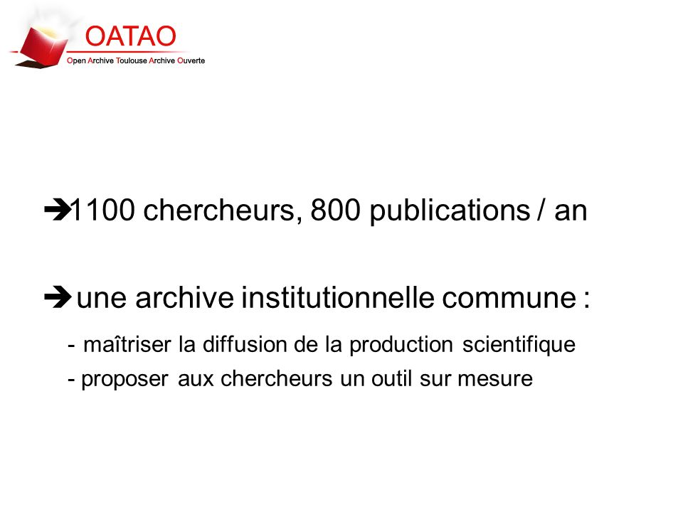1100 chercheurs, 800 publications / an