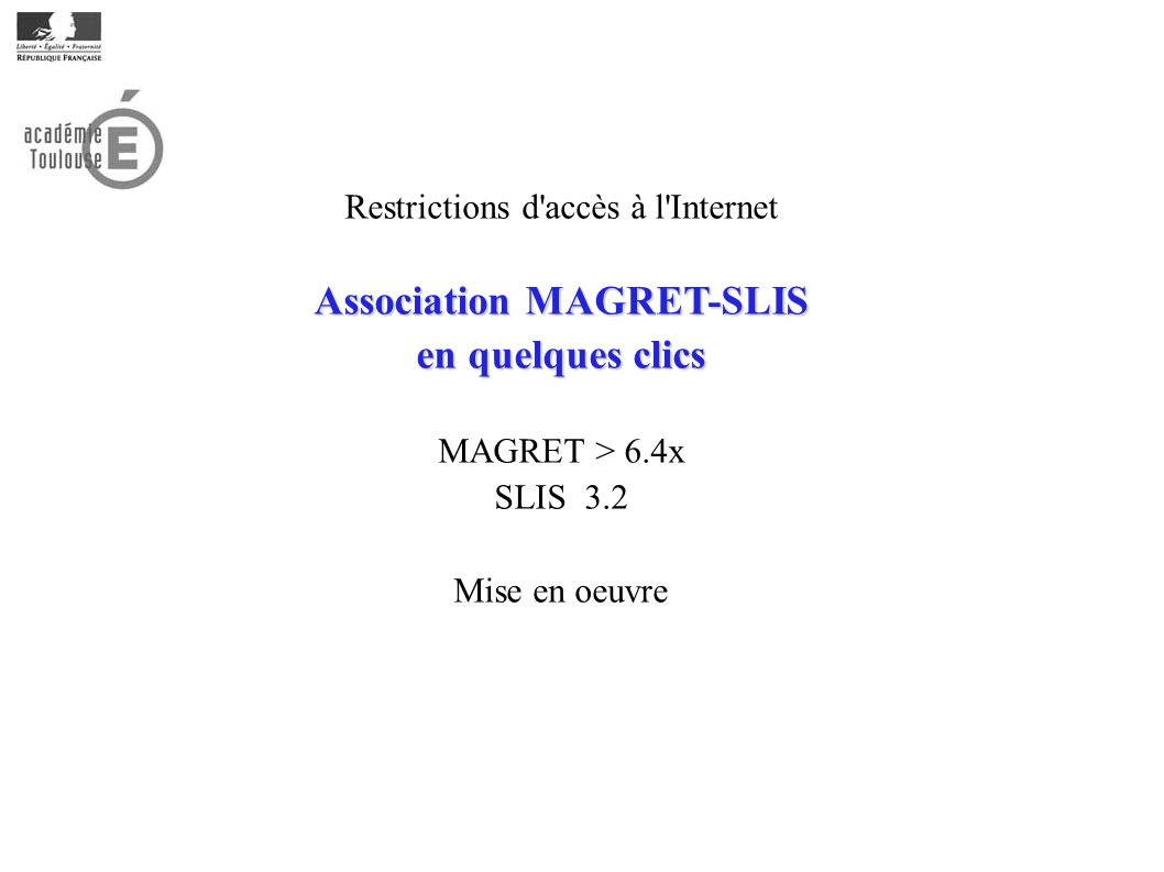 Association MAGRET-SLIS