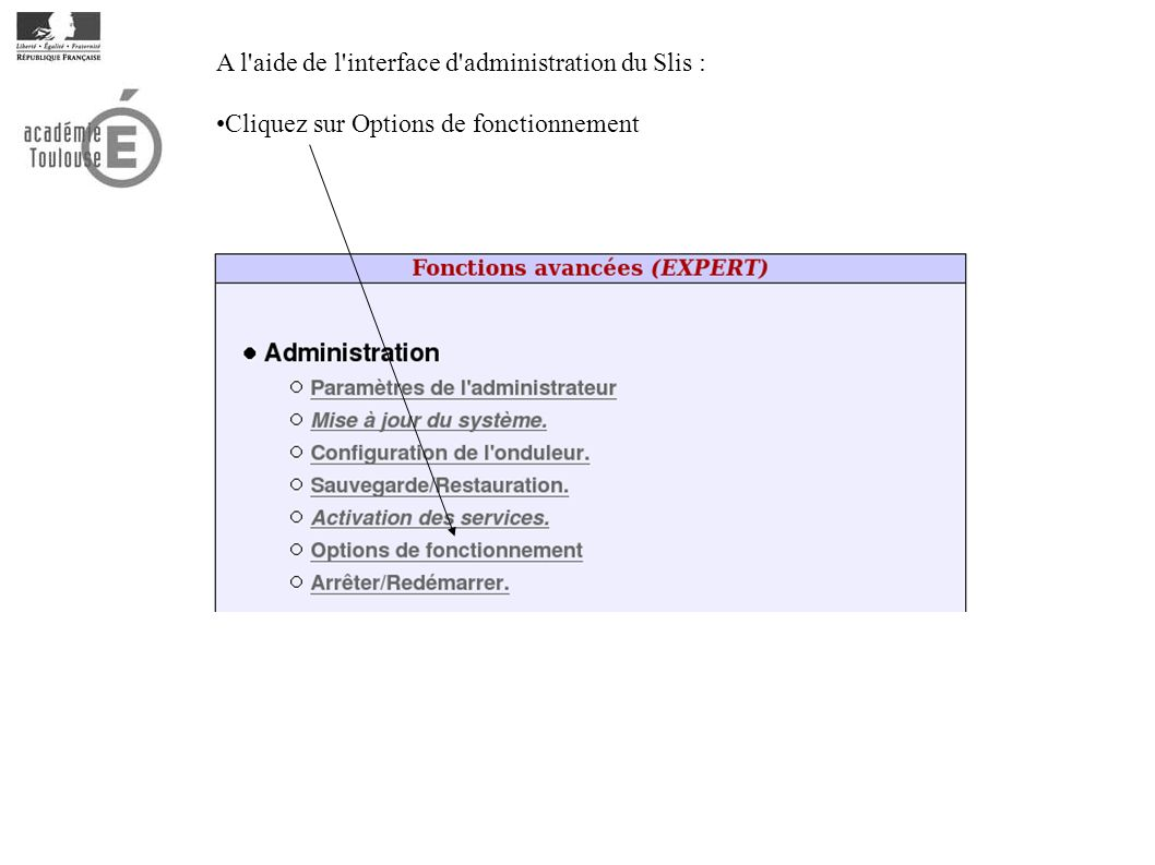 A l aide de l interface d administration du Slis :