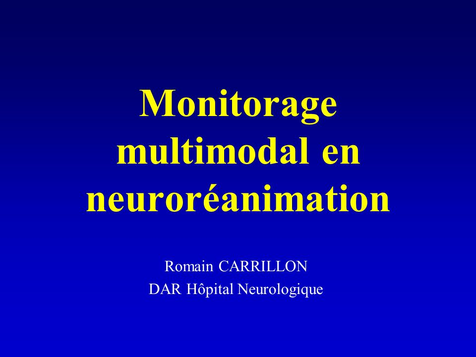 Monitorage multimodal en neuroréanimation