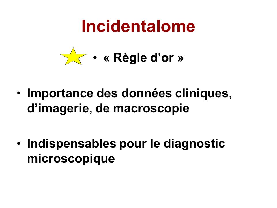 Incidentalome « Règle d'or »