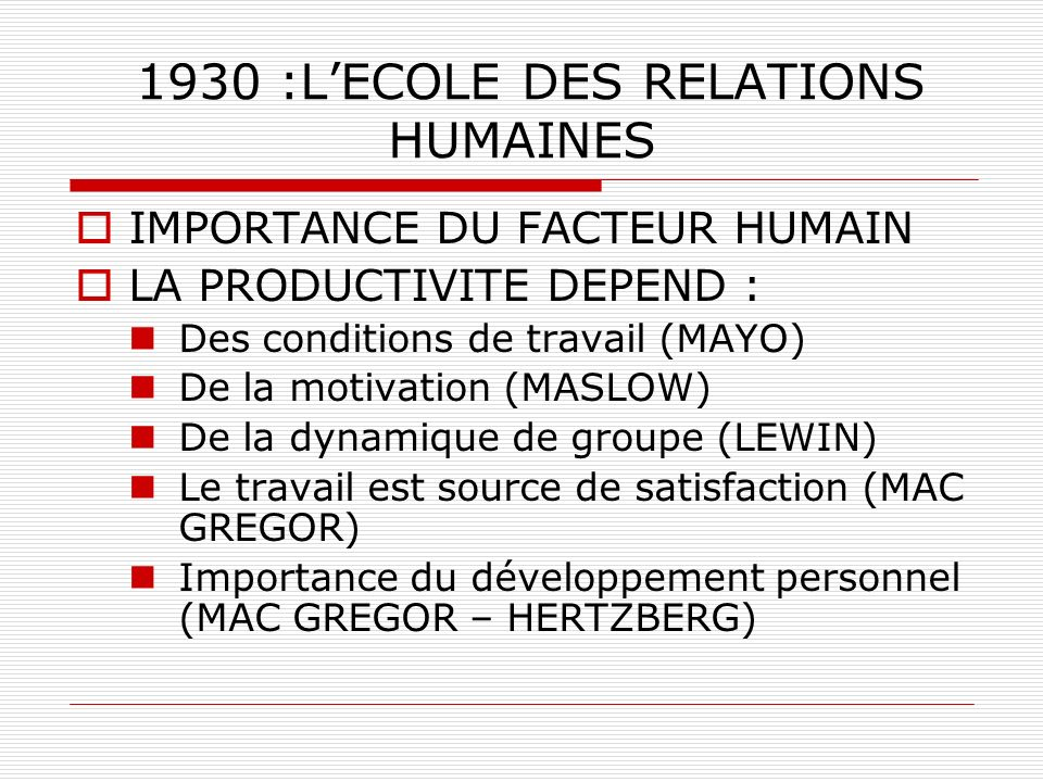 1930 :L'ECOLE DES RELATIONS HUMAINES