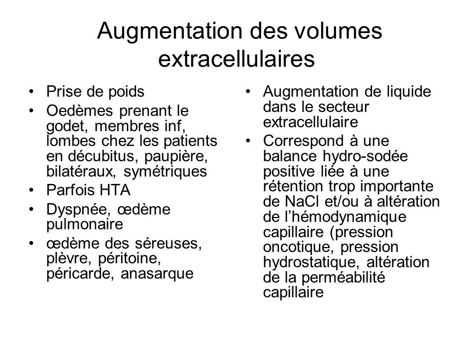 Augmentation des volumes extracellulaires