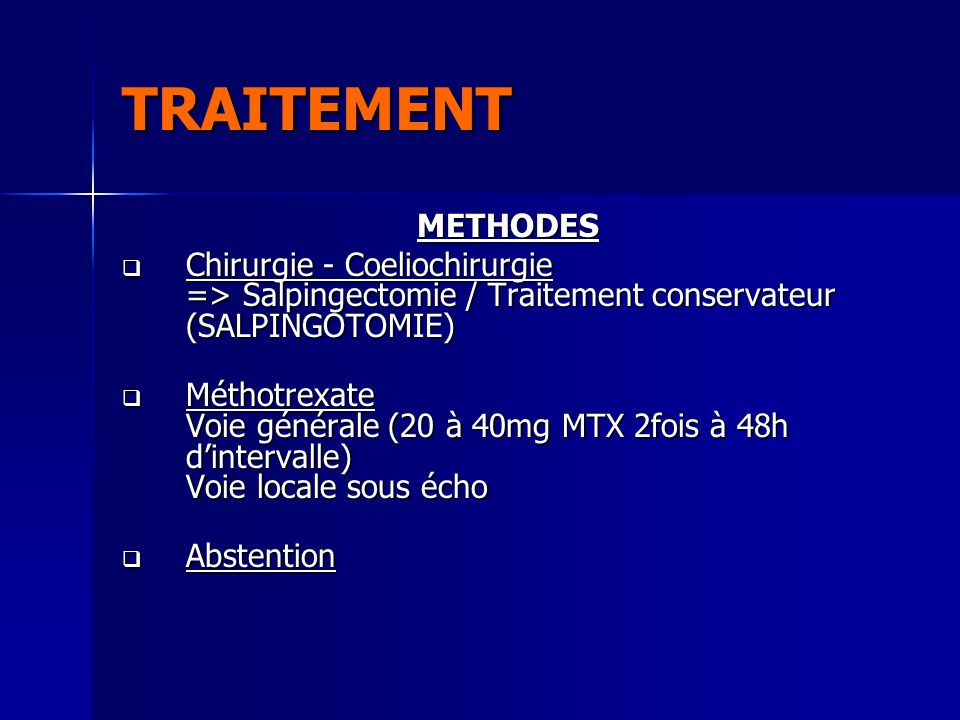 TRAITEMENT METHODES. Chirurgie - Coeliochirurgie => Salpingectomie / Traitement conservateur (SALPINGOTOMIE)