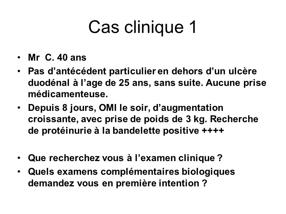 Cas clinique 1 Mr C. 40 ans.