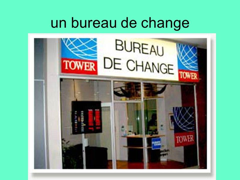 Chapitre 5 la banque et la poste ppt video online - Bureau de change a strasbourg ...