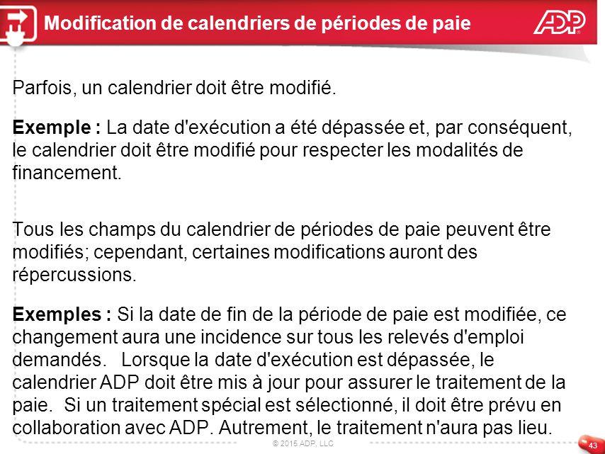 0393050529a 43 Modification de calendriers de périodes de paie