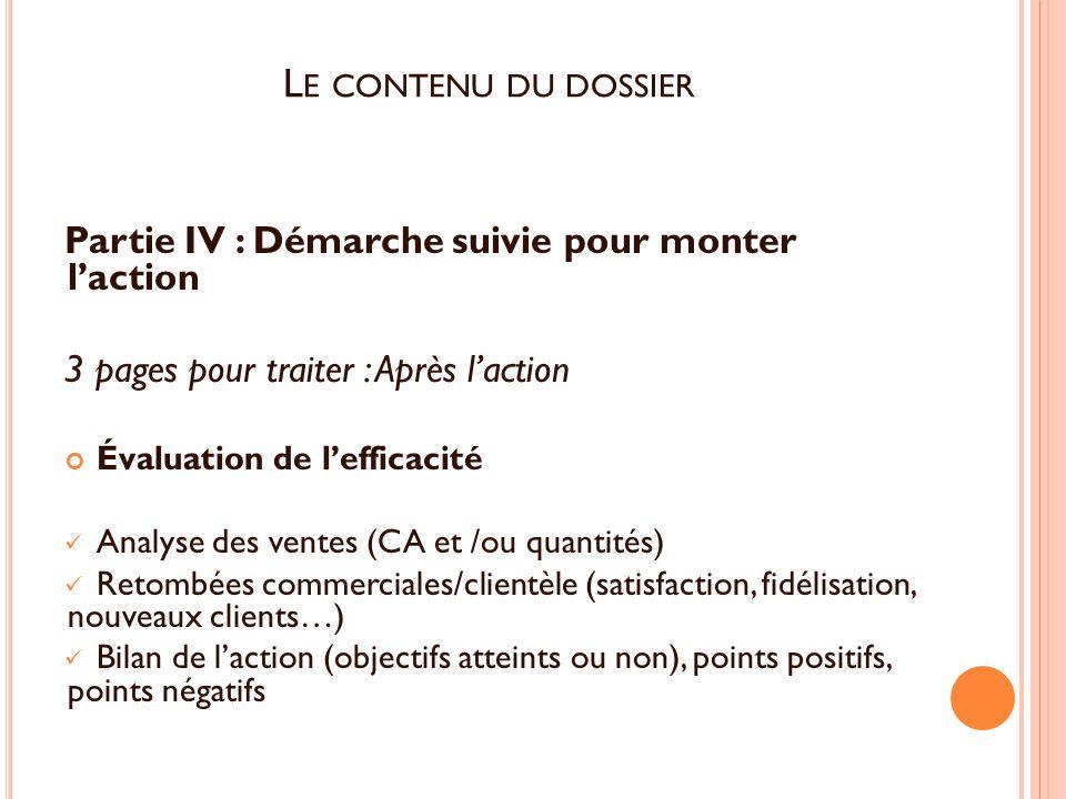 Sous-épreuve E11 : Action de promotion-animation en unité ... Le contenu du dossier Partie IV : Démarche suivie pour monter l'action