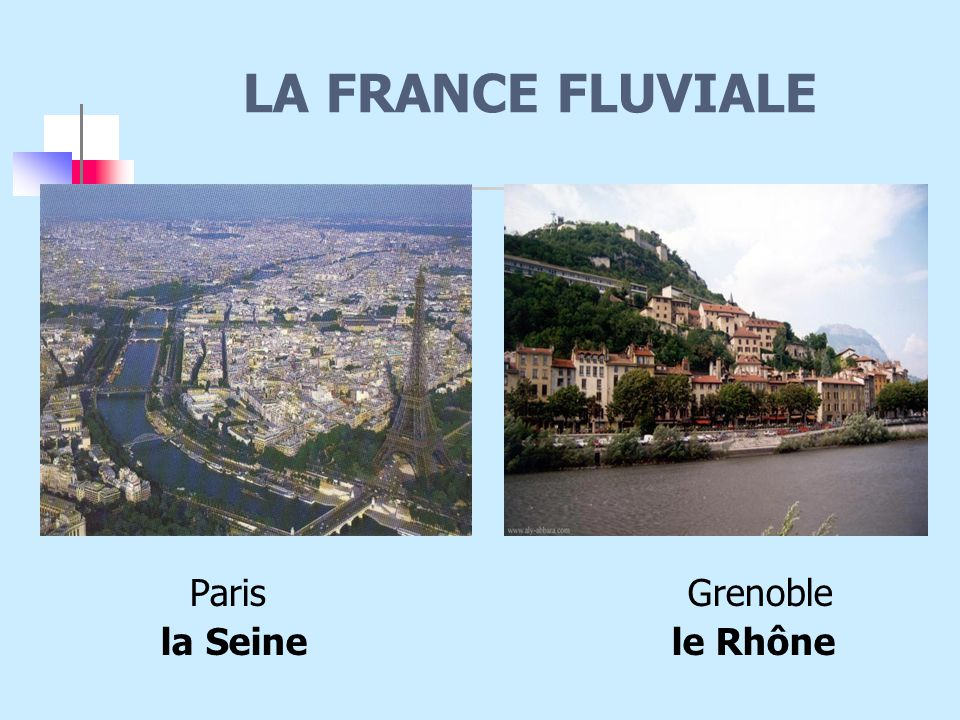 LA FRANCE FLUVIALE Paris Grenoble.