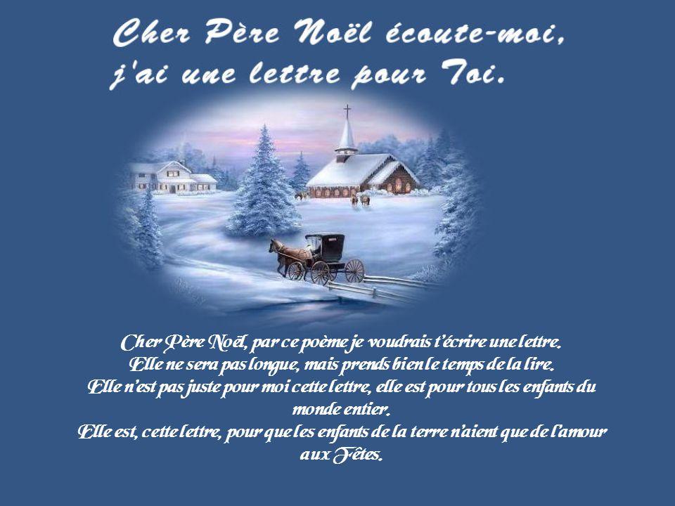 Poeme Lettre Au Pere Noel.Cher Pere Noel Par Ce Poeme Je Voudrais T Ecrire Une Lettre