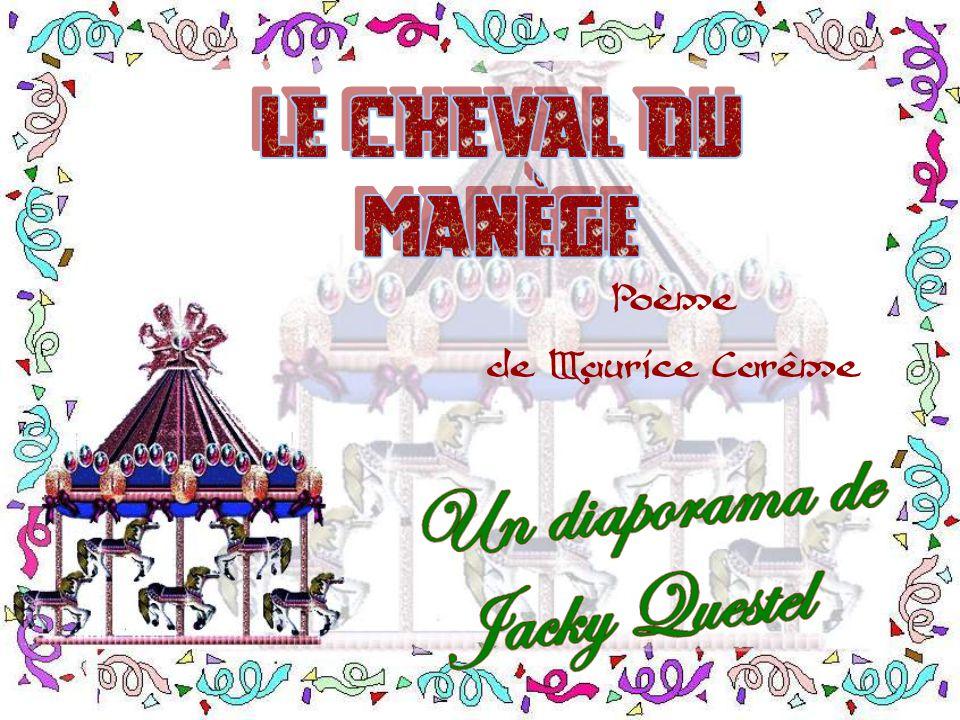 Le Cheval Du Manège Poème De Maurice Carême