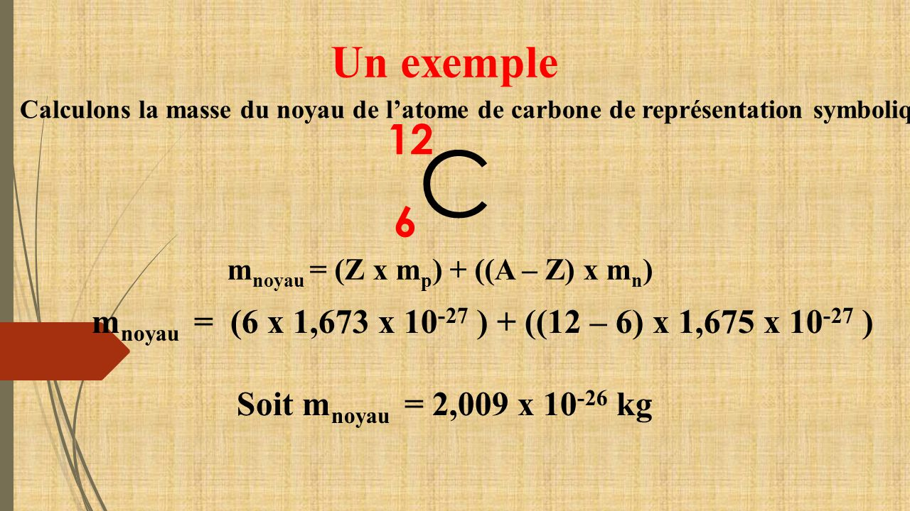 Calcul De La Masse Du Noyau D Un Atome Ppt Video Online Telecharger