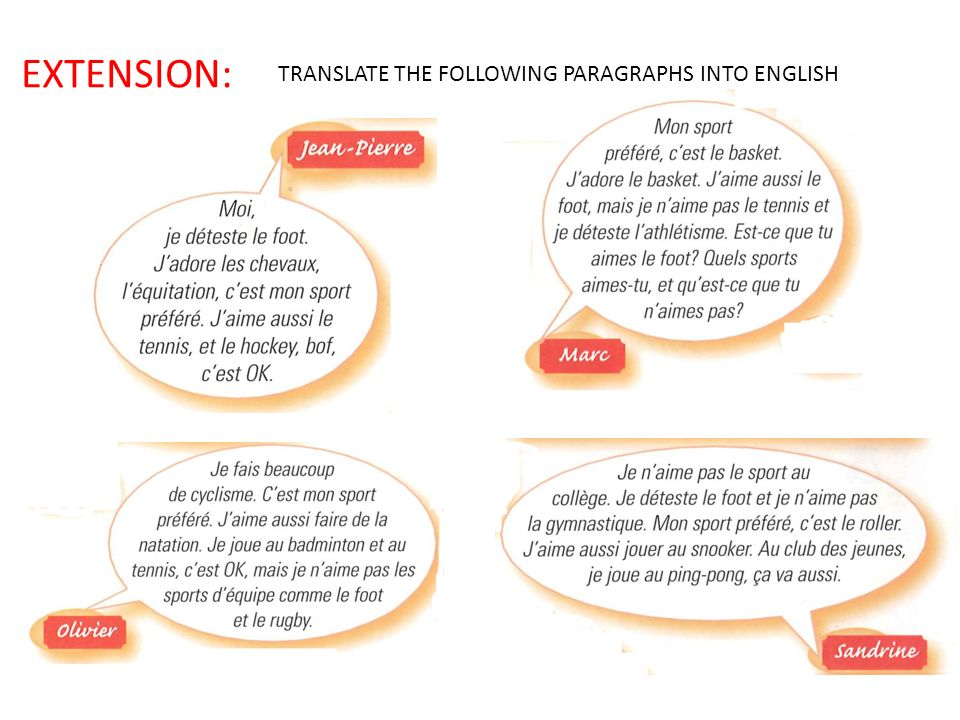 EXTENSION: TRANSLATE THE FOLLOWING PARAGRAPHS INTO ENGLISH