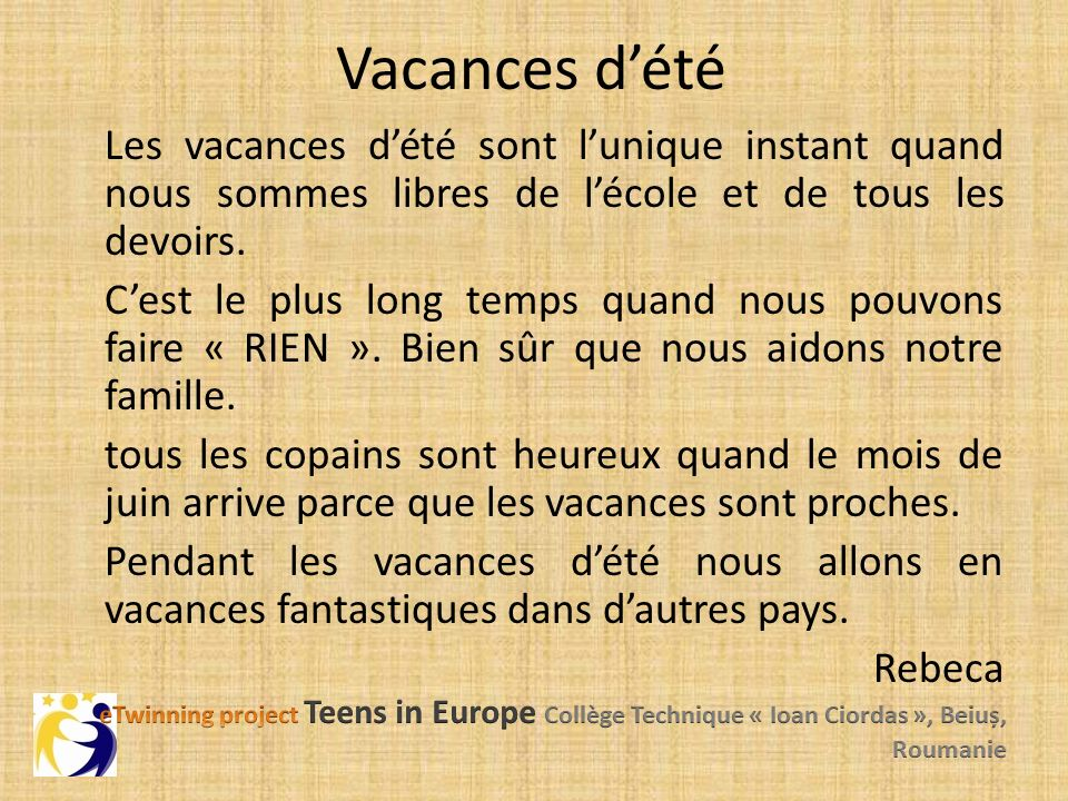 les vacances d t etwinning project teens in europe coll ge technique ioan ciordas beiu. Black Bedroom Furniture Sets. Home Design Ideas