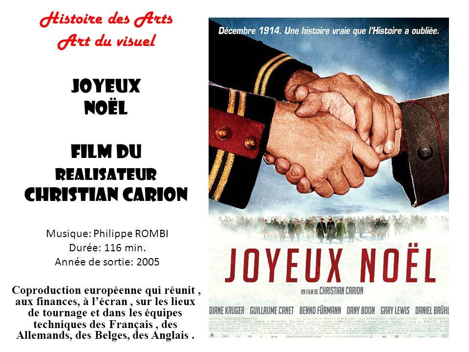 Film Joyeux Noel De Christian Carion.Musique Philippe Rombi