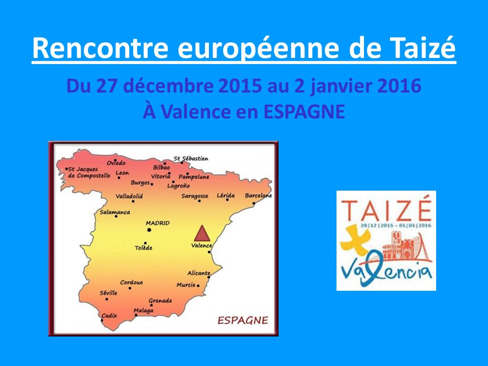 Rencontre europeenne de taize 2016