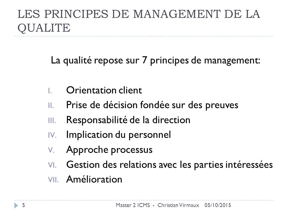 LES PRINCIPES DE MANAGEMENT DE LA QUALITE