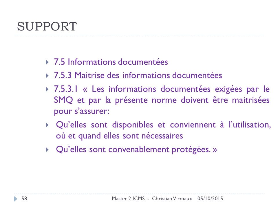 SUPPORT 7.5 Informations documentées