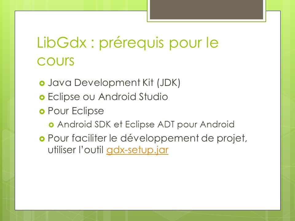 Création projet LibGdx - ppt télécharger