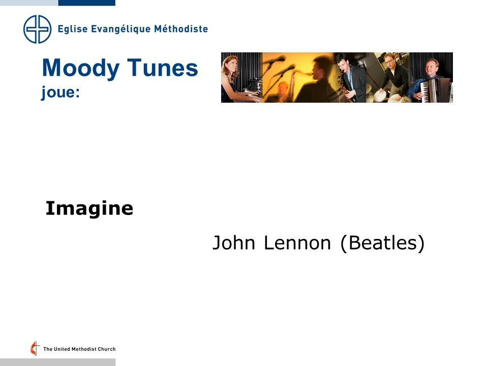 Moody Tunes joue: Imagine John Lennon (Beatles) Folie 35 – 20.19 Uhr: