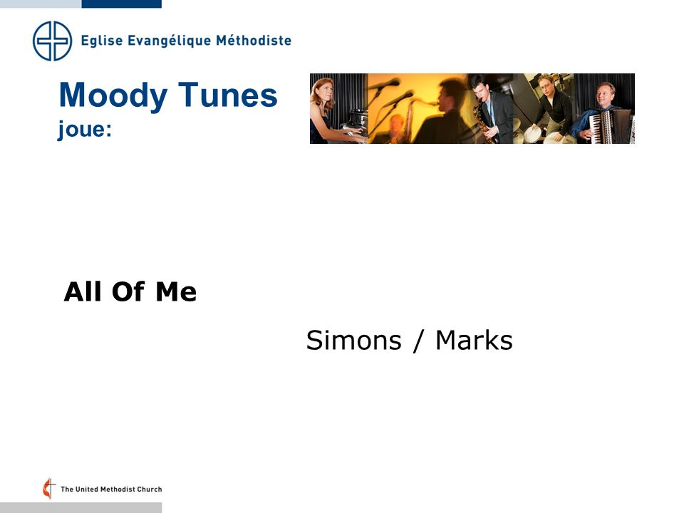 Moody Tunes joue: All Of Me Simons / Marks Folie 38 – 20.33 Uhr: