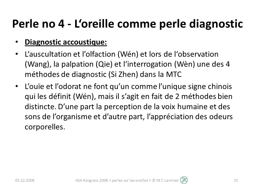 Perle no 4 - L'oreille comme perle diagnostic