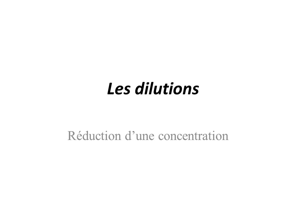 Réduction d'une concentration