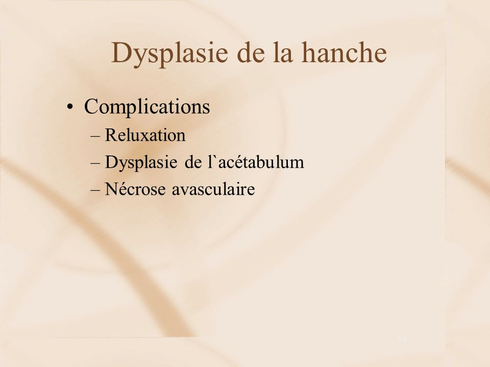 Dysplasie de la hanche Complications Reluxation
