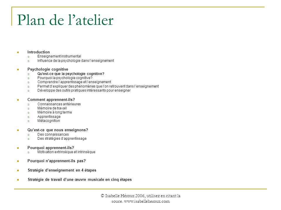 Plan de l'atelier Introduction. Enseignement instrumental. Influence de la psychologie dans l'enseignement