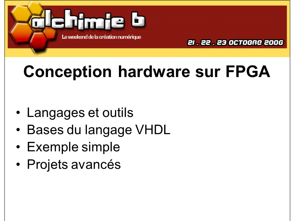 Conception hardware sur FPGA