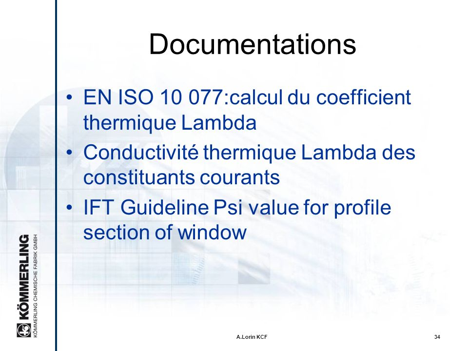 Documentations EN ISO 10 077:calcul du coefficient thermique Lambda