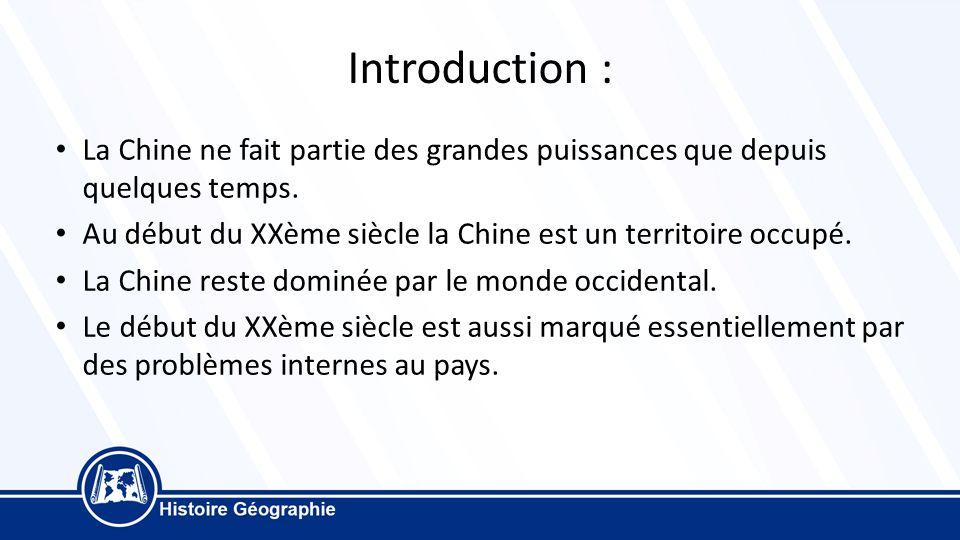 ad24b4ead7f0ca Introduction   La Chine ne fait partie des grandes puissances que depuis  quelques temps. Au