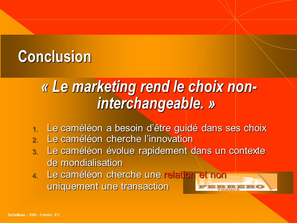 « Le marketing rend le choix non-interchangeable. »