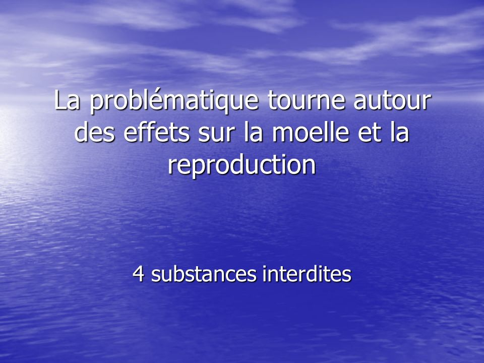 4 substances interdites