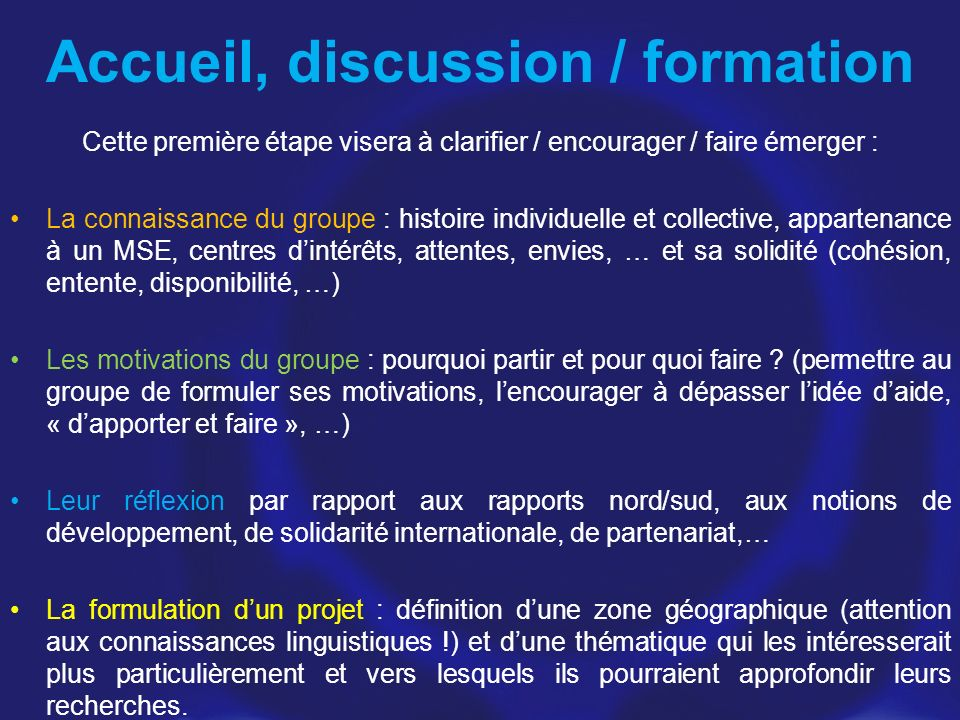 Accueil, discussion / formation