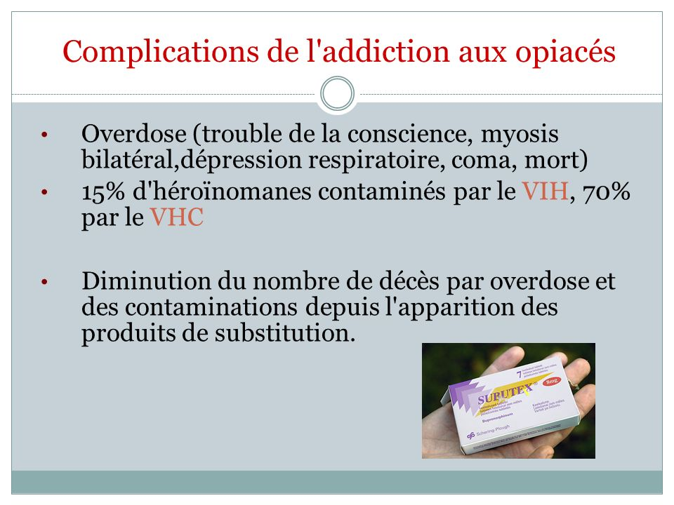 Complications de l addiction aux opiacés