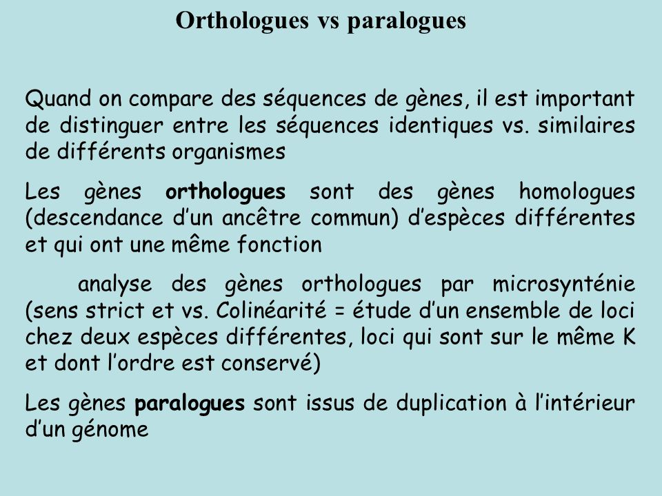 Orthologues vs paralogues