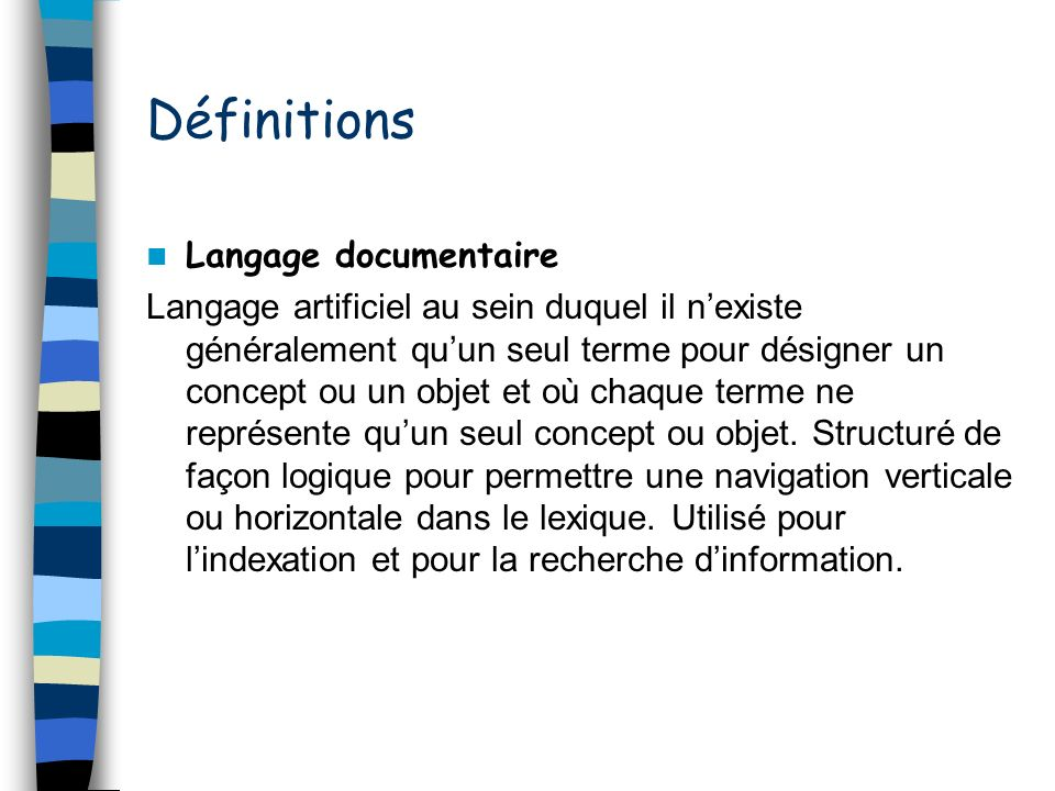 Définitions Langage documentaire