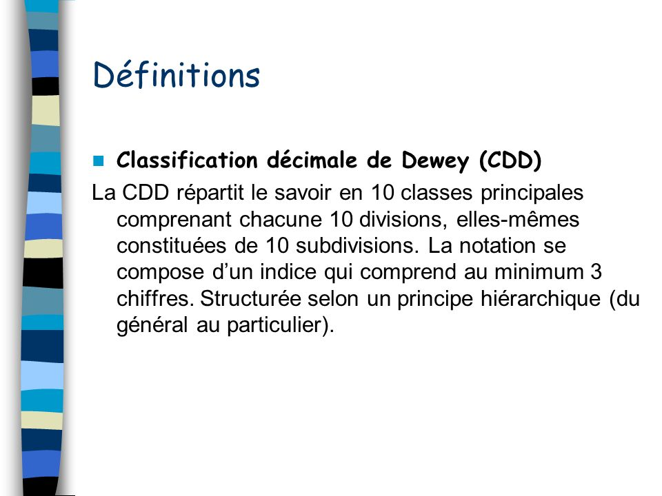 Définitions Classification décimale de Dewey (CDD)