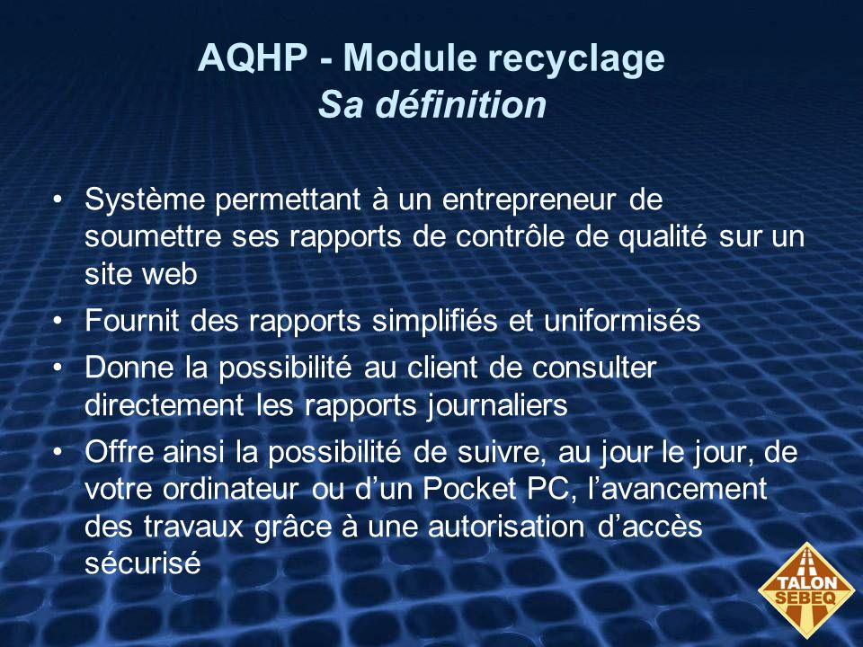 AQHP - Module recyclage Sa définition
