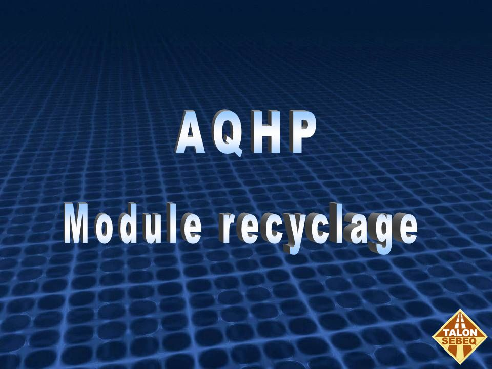 AQHP Module recyclage