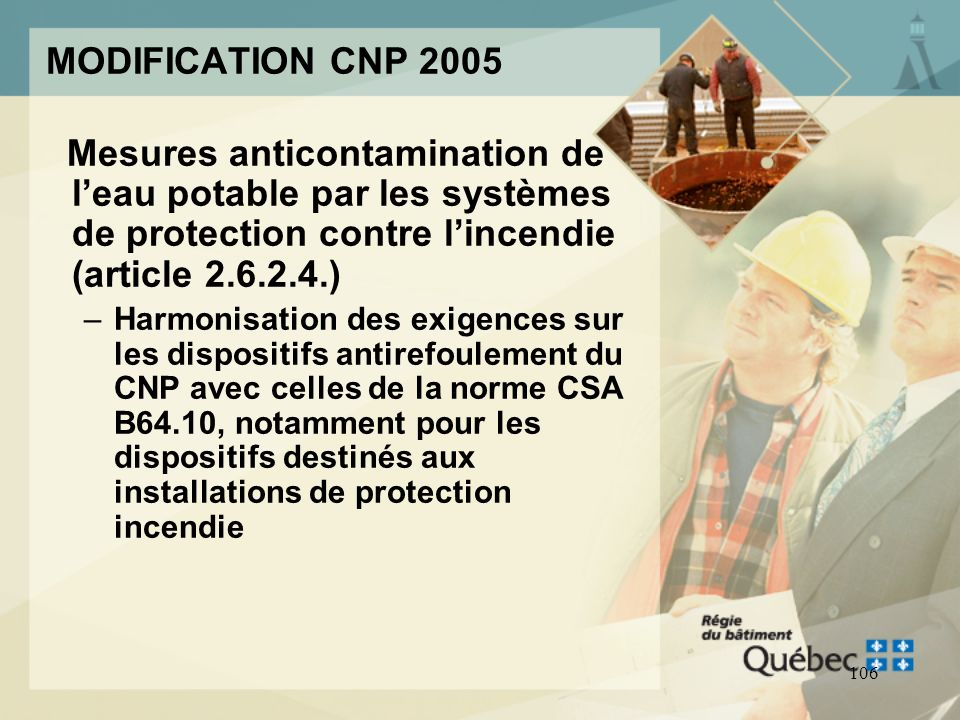 MODIFICATION CNP 2005 Mesures anticontamination de l'eau potable par les systèmes de protection contre l'incendie (article )
